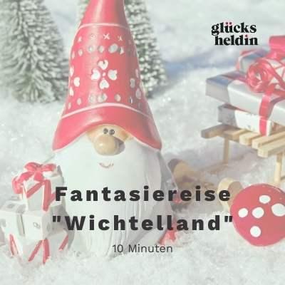 Auf dem Cover unserer Fantasiereise Wichtelland ist ein Zwerg oder Wichtel mit einem Geschenkeschlitten zu sehen.