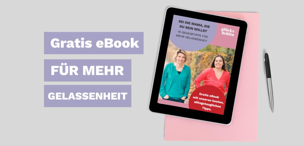 kostenloses eBook für Mütter, die gelassener werden möchten.